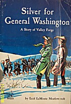 Silver for General Washington : A Story of…