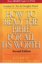 How to Read the Bible for All Its Worth by…