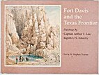 Fort Davis and the Texas Frontier: Paintings…