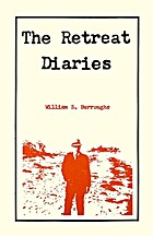The Retreat Diaries by William S. Burroughs