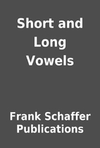 Short and Long Vowels by Frank Schaffer…