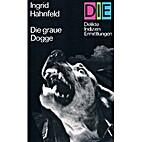 Die graue Dogge by Ingrid Hahnfeld