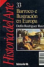 Barroco e Ilustración en Europa by Delfín…