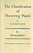 Classification of Flowering Plants, Volume…