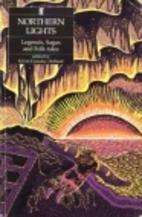 Northern Lights: Legends, Sagas and Folk…