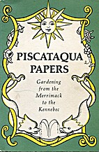 Piscataqua Papers Gardening from the…