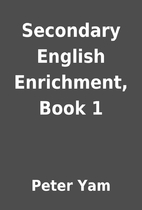 Secondary English Enrichment, Book 1 by…