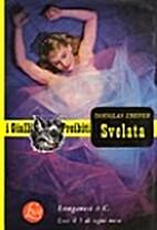 Svelata - I gialli proibiti n. 124 by…