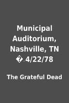 Municipal Auditorium, Nashville, TN �ۢ…
