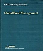 Global Bond Management by Joyce Chang