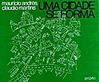Uma cidade se forma by Maurício Andrés…