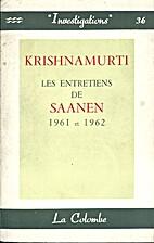 Les Entretiens de Saanen, Suisse, en 1961 et…