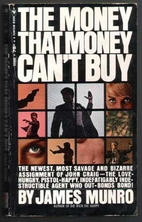 The Money That Money Can't Buy by James…