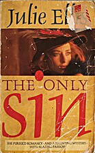 The Only Sin by Julie Ellis