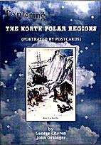 Exploring the North Polar regions (portrayed…