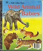 Wild Animal Babies by Kathleen N. Daly