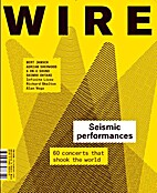 The Wire, Issue 276 by Periodical / Zine