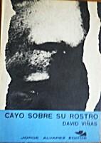 Cayó Sobre su Rostro by David Viñas
