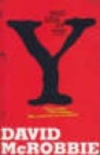 Mad Arm Of The Y by David Hewitt McRobbie