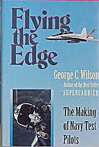 Flying the Edge: The Making of Navy Test…