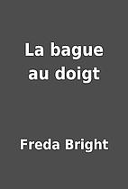 La bague au doigt by Freda Bright