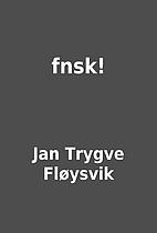 fnsk! by Jan Trygve Fløysvik