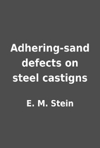 Adhering-sand defects on steel castigns by…