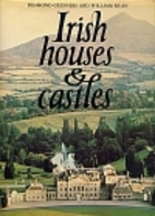 Irish Houses & Castles by Desmond Guinness
