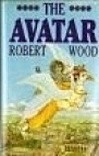 Avatar, The by Robert Wood