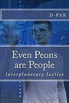 Even Peons are People: Interplanetary…