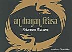 An Dragan Feasa by Rhiannon Watson