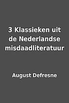 3 Klassieken uit de Nederlandse…
