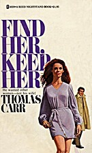 Find Her, Keep Her by Thomas Carr