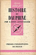 Histoire du Dauphiné by Gaston LETONNELIER