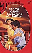 The Second Mr. Sullivan by Elaine Camp
