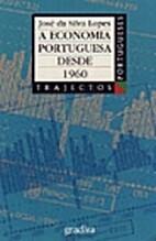 A Economia Portuguesa desde 1960 by José da…
