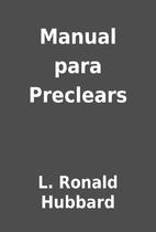 Manual para Preclears by L. Ronald Hubbard