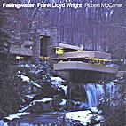 Fallingwater: Frank Lloyd Wright by Robert…