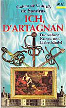 Mémoires de M. d'Artagnan, Tomes 1-3 by…