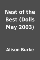 Nest of the Best (Dolls May 2003) by Alison…