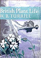 British Plant Life by William Bertram…