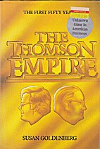 The Thomson empire by Susan Goldenberg