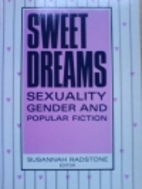 Sweet Dreams: Sexuality, Gender and Popular…