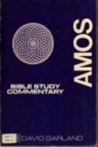 Amos: Bible Study Commentary by D. David…