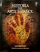 Historia del arte español. prehistoria y…