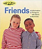 Friends (Toppers) by Nicola Baxter