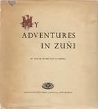 My adventures in ZunÌ by Frank Hamilton…