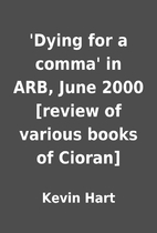 'Dying for a comma' in ARB, June 2000…