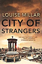 City of Strangers: A Novel by Louise Millar