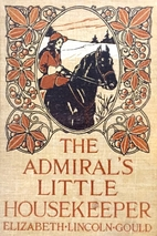 The Admiral's Little Housekeeper by…